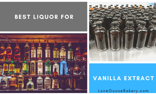 best liquor for vanilla extract